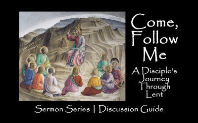 "New ""Come, Follow Me"" Lenten sermon series, study guide now available"