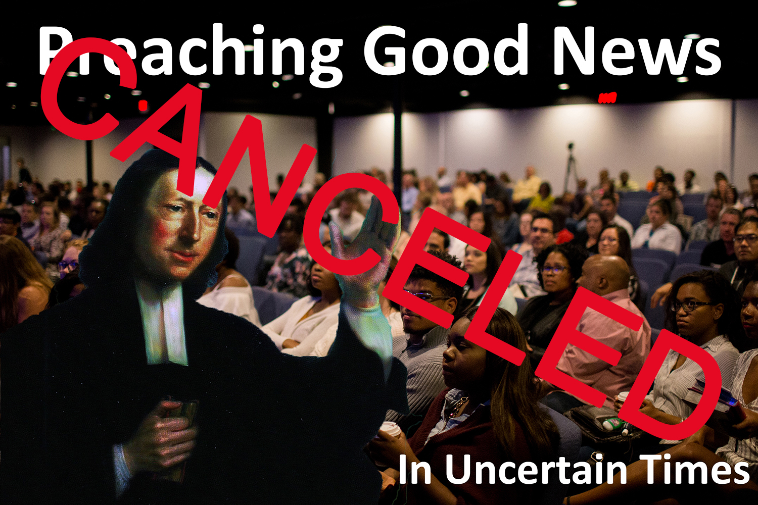 Preaching Good News in uncertain times-web-CANCELED